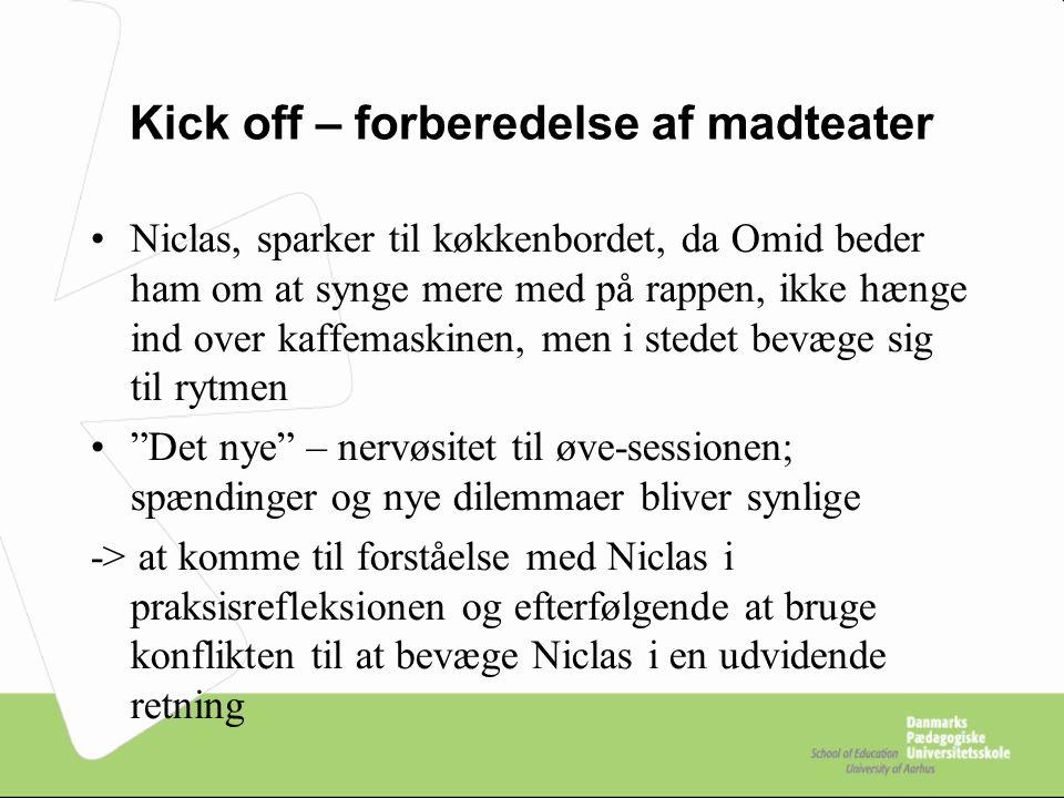 Kick off – forberedelse af madteater