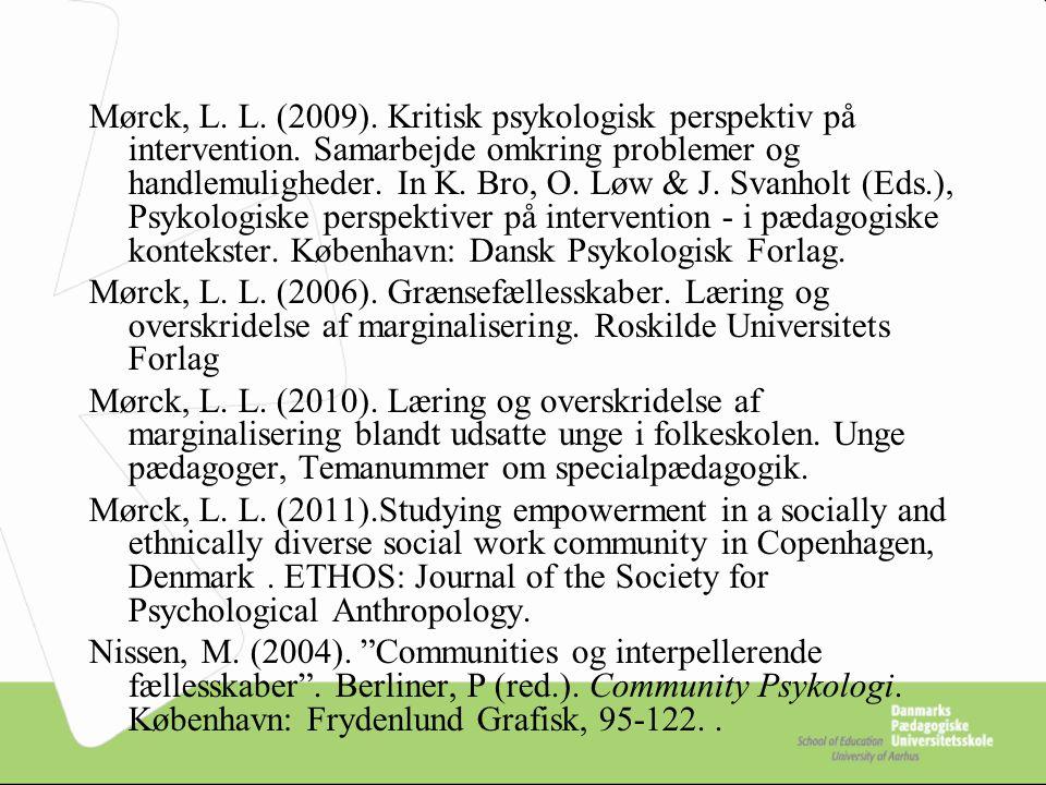 Mørck, L. L. (2009). Kritisk psykologisk perspektiv på intervention