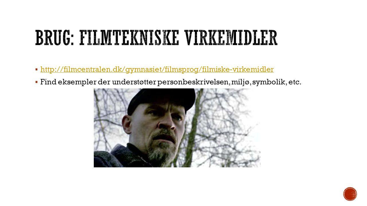 Brug: Filmtekniske virkemidler