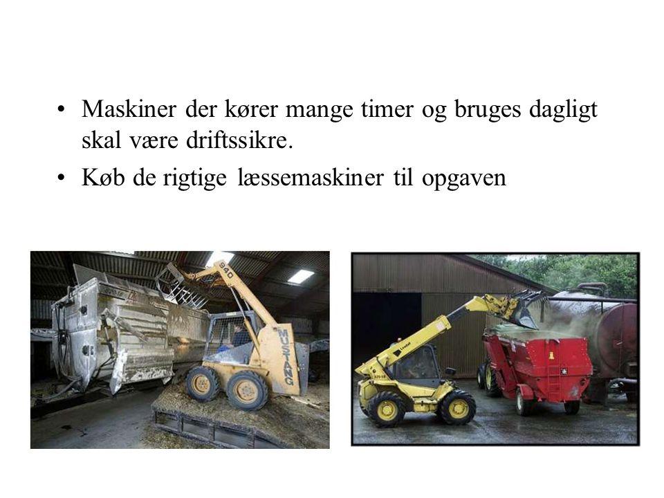Maskiner der kører mange timer og bruges dagligt skal være driftssikre.