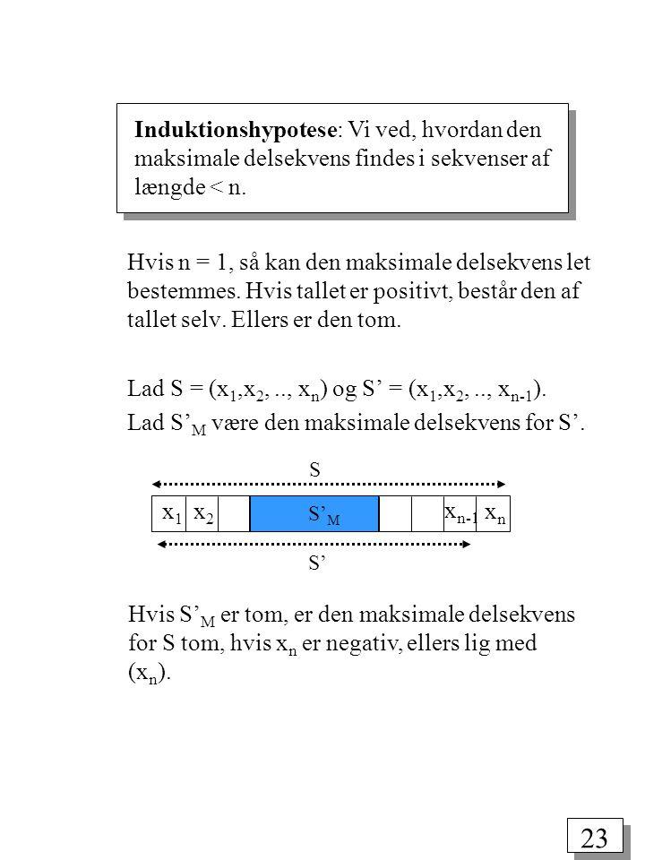 Lad S = (x1,x2, .., xn) og S' = (x1,x2, .., xn-1).