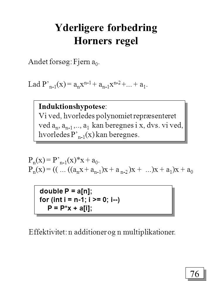 Yderligere forbedring Horners regel