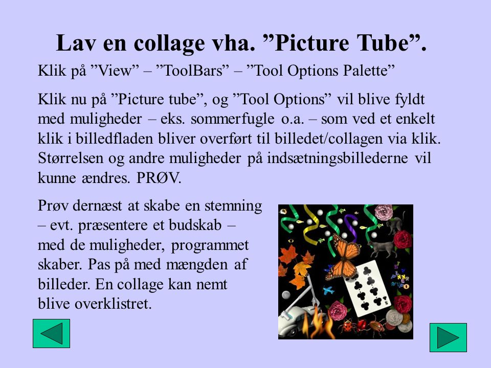 Lav en collage vha. Picture Tube .