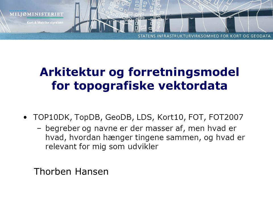 Arkitektur og forretningsmodel for topografiske vektordata