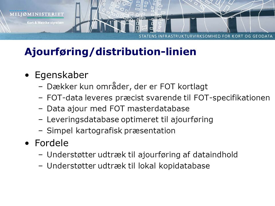 Ajourføring/distribution-linien