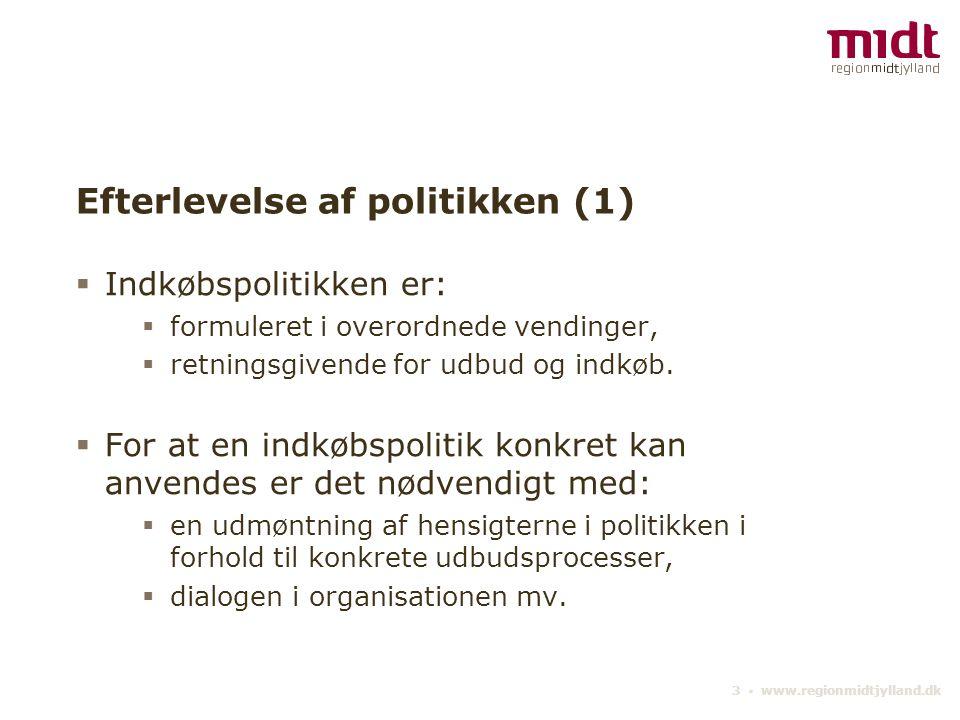 Efterlevelse af politikken (1)