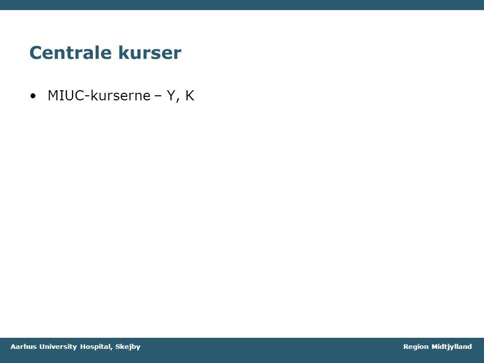 Centrale kurser MIUC-kurserne – Y, K