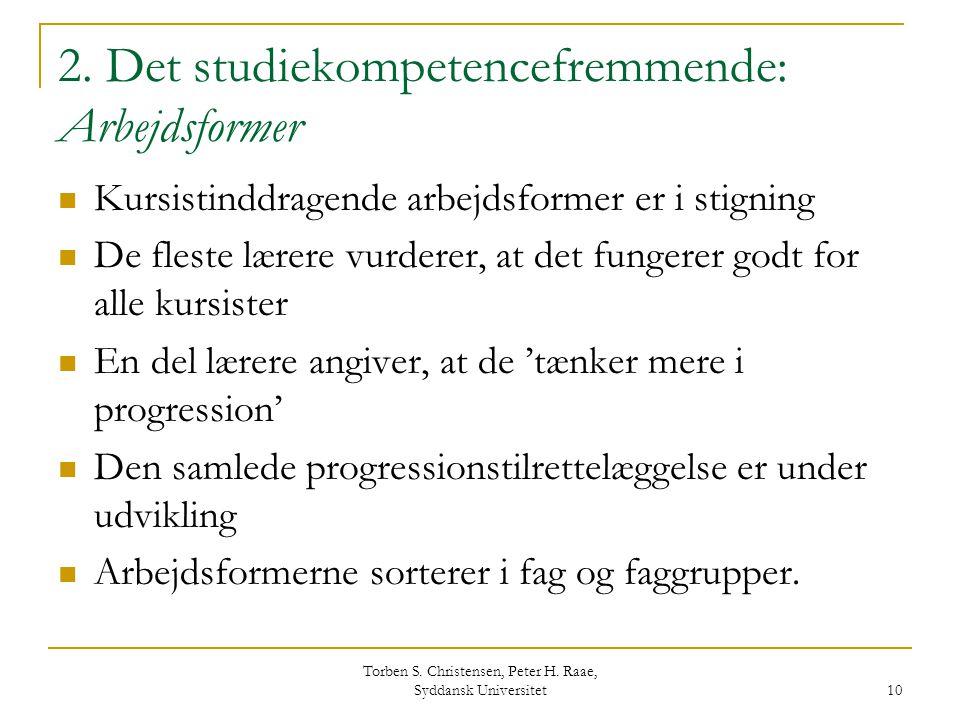 2. Det studiekompetencefremmende: Arbejdsformer