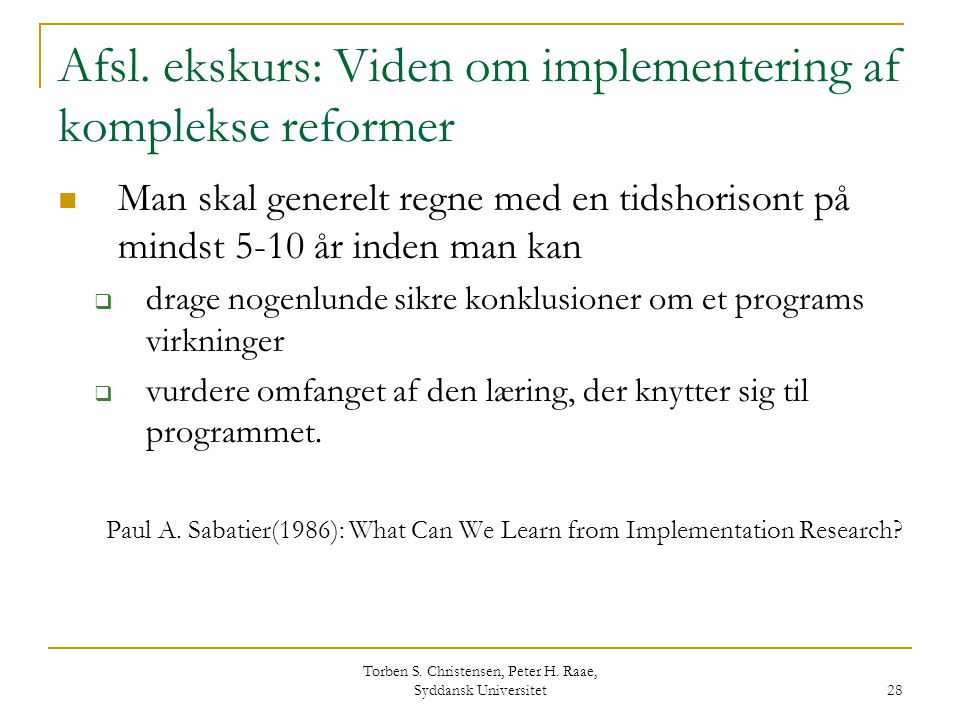 Afsl. ekskurs: Viden om implementering af komplekse reformer