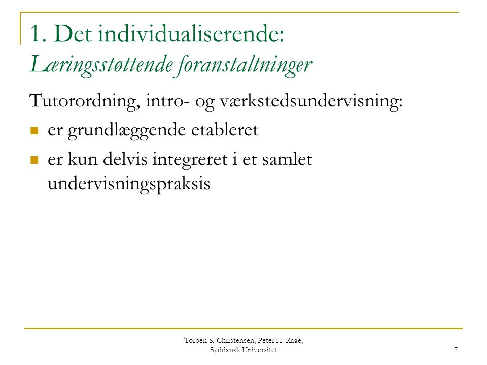 1. Det individualiserende: Læringsstøttende foranstaltninger
