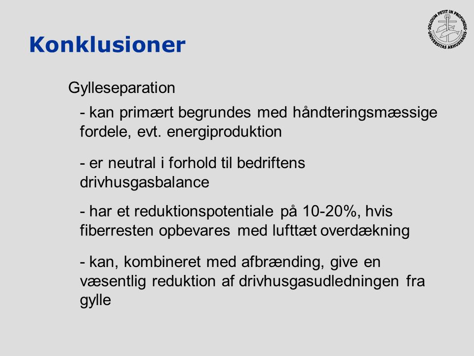 Konklusioner Gylleseparation