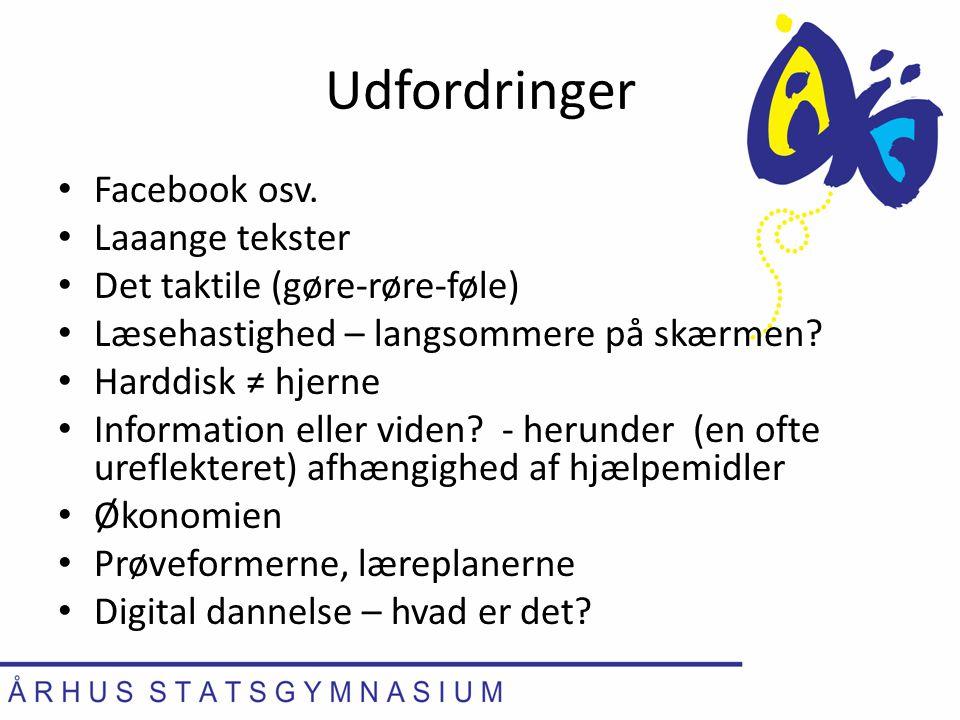 Udfordringer Facebook osv. Laaange tekster
