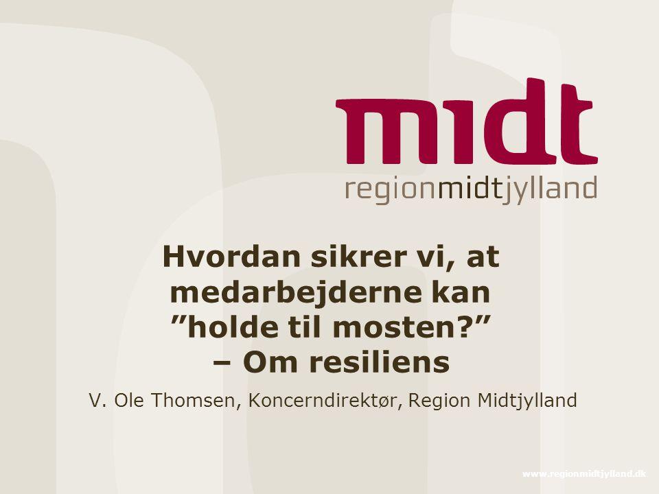 V. Ole Thomsen, Koncerndirektør, Region Midtjylland