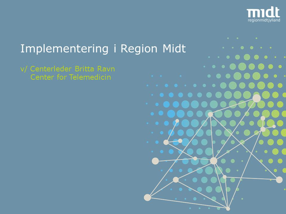 Implementering i Region Midt