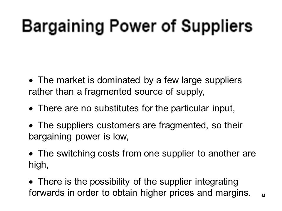 · The market is dominated by a few large suppliers rather than a fragmented source of supply,