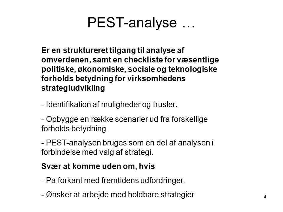 PEST-analyse …
