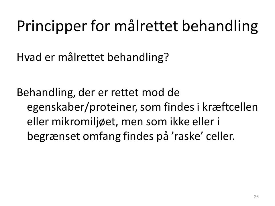 Principper for målrettet behandling