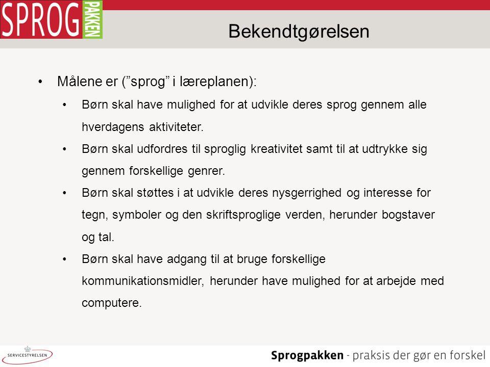 Bekendtgørelsen Målene er ( sprog i læreplanen):