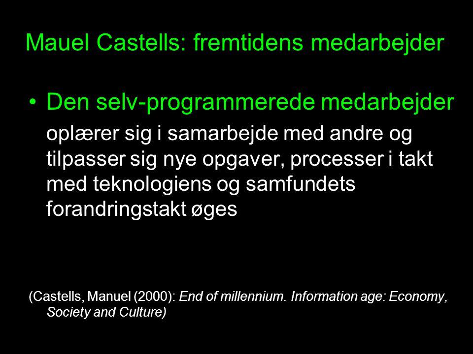 Mauel Castells: fremtidens medarbejder