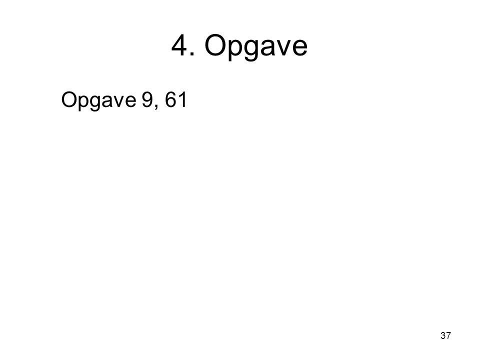 4. Opgave Opgave 9, 61