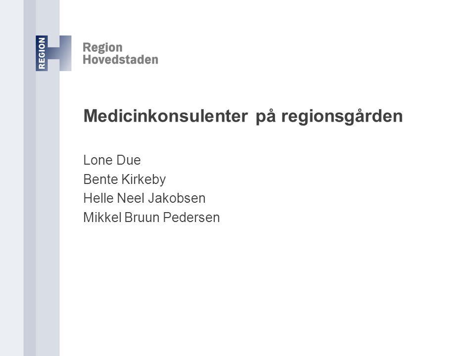 Medicinkonsulenter på regionsgården