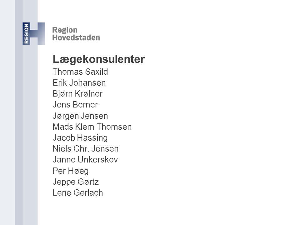 Lægekonsulenter Thomas Saxild Erik Johansen Bjørn Krølner Jens Berner