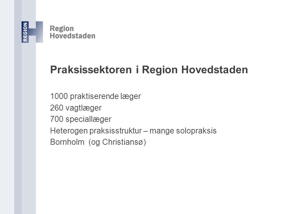Praksissektoren i Region Hovedstaden