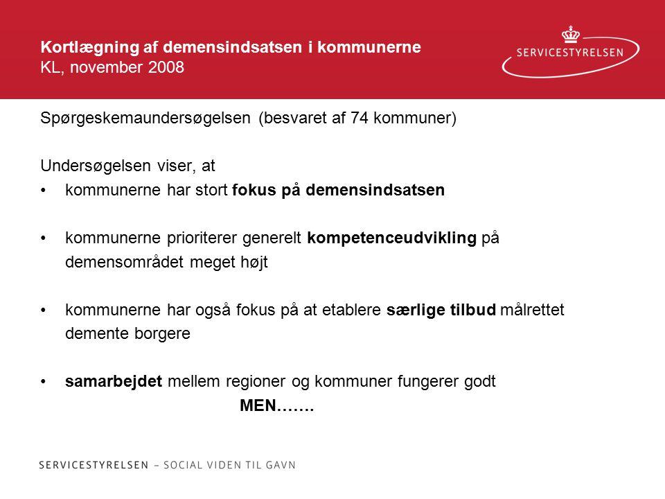 Kortlægning af demensindsatsen i kommunerne KL, november 2008