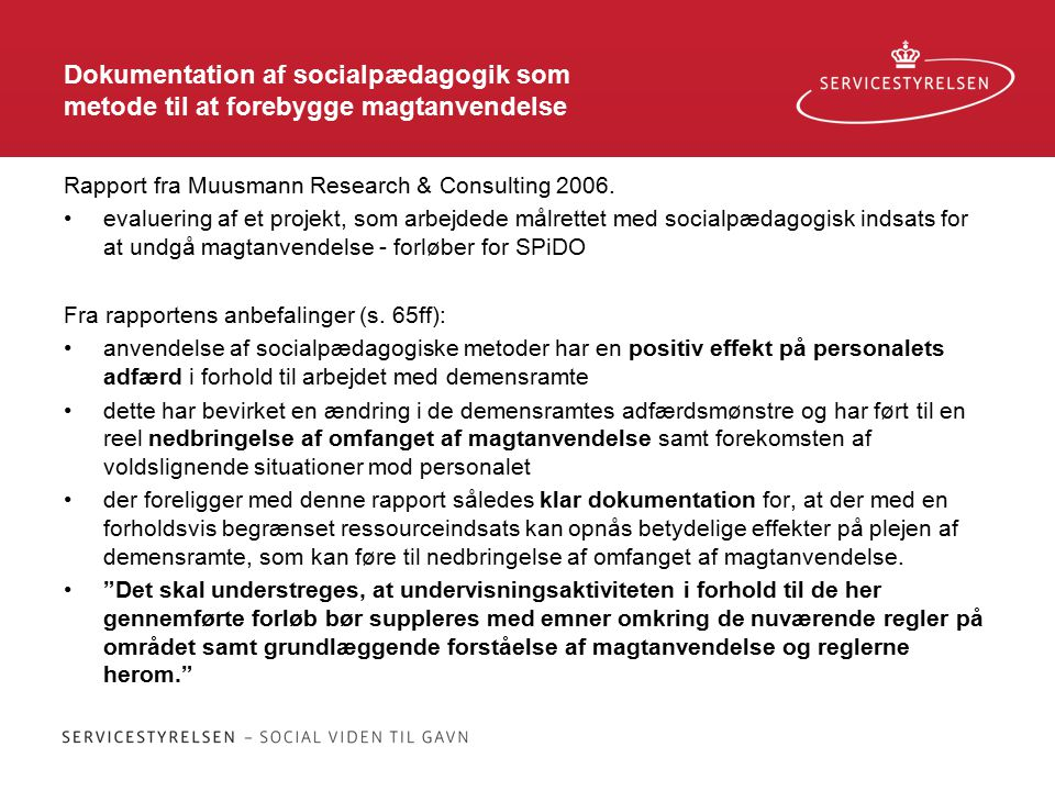 Dokumentation af socialpædagogik som metode til at forebygge magtanvendelse