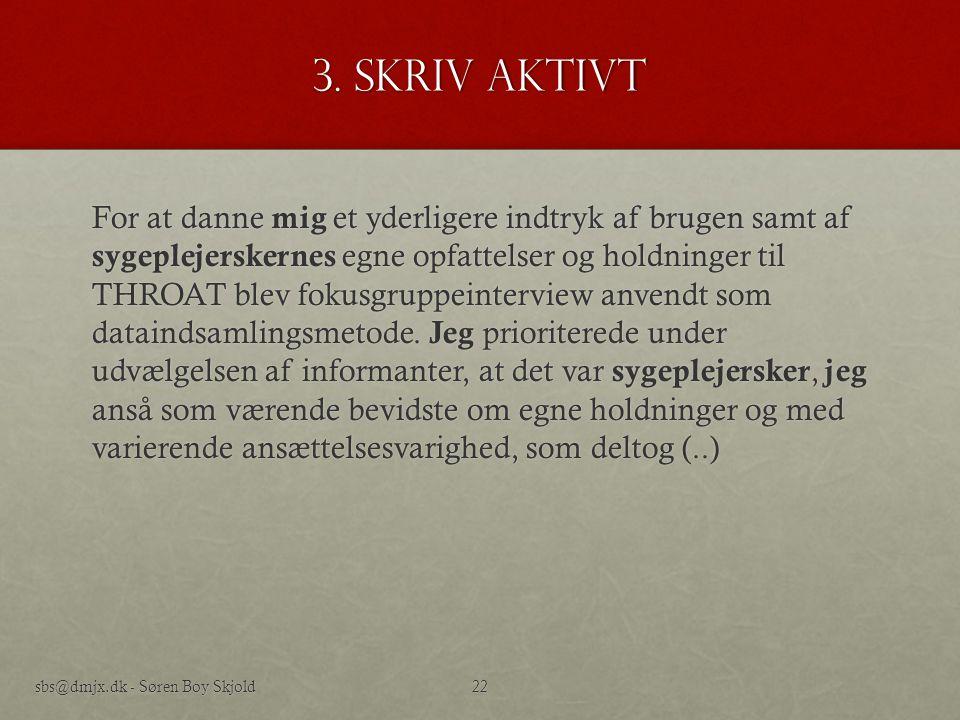 3. Skriv aktivt