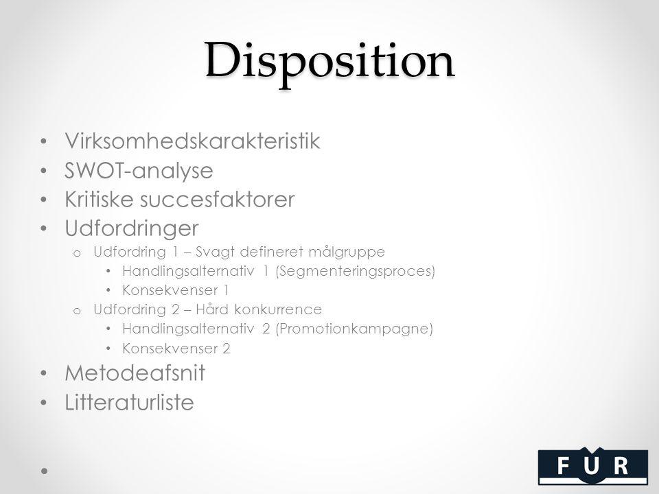 Disposition Virksomhedskarakteristik SWOT-analyse