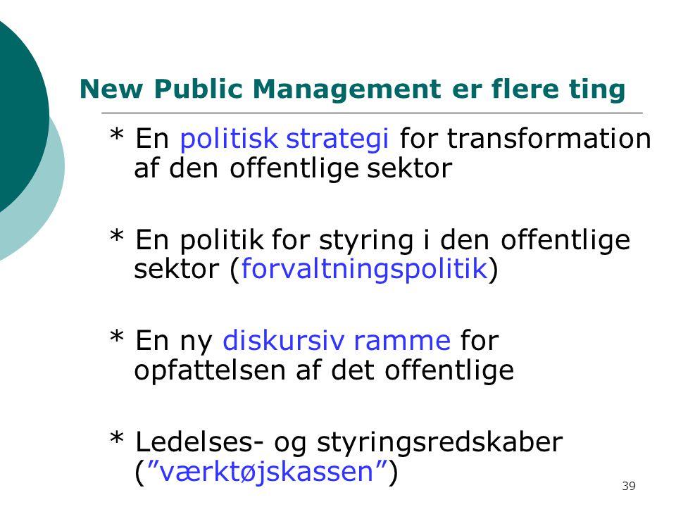 New Public Management er flere ting