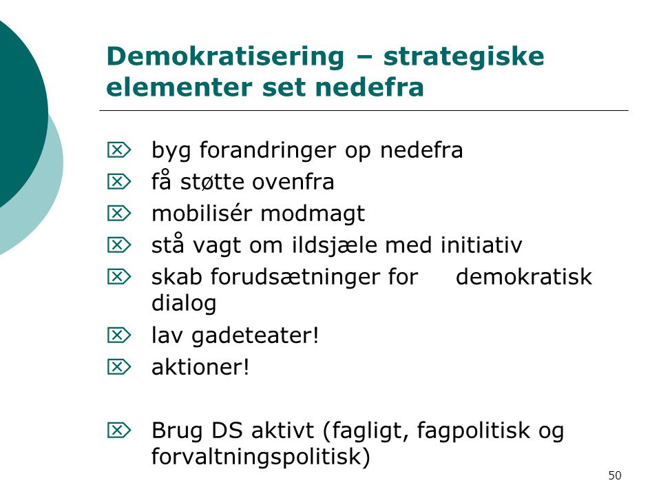Demokratisering – strategiske elementer set nedefra