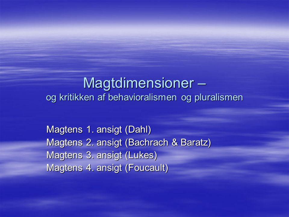 Magtdimensioner – og kritikken af behavioralismen og pluralismen