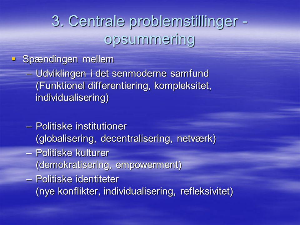3. Centrale problemstillinger - opsummering