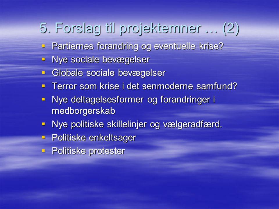5. Forslag til projektemner … (2)