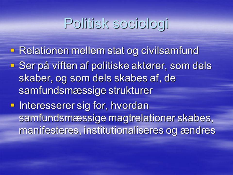 Politisk sociologi Relationen mellem stat og civilsamfund