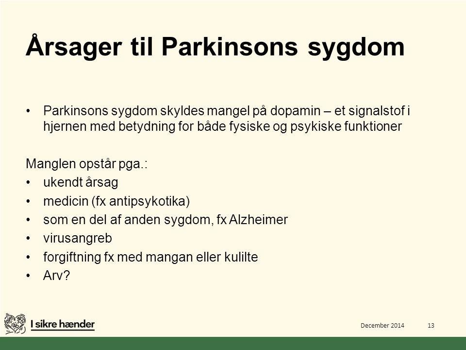 Årsager til Parkinsons sygdom