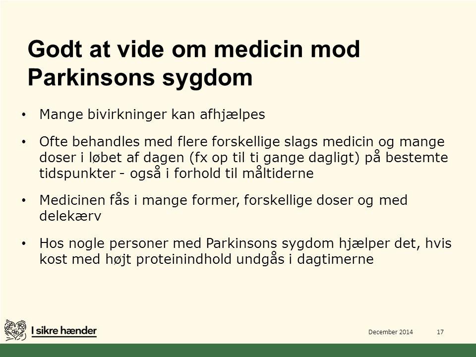 Godt at vide om medicin mod Parkinsons sygdom