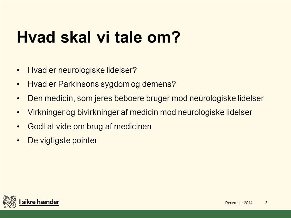Hvad skal vi tale om Hvad er neurologiske lidelser
