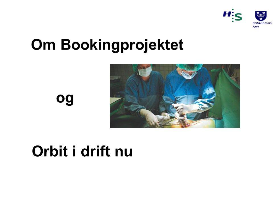 Om Bookingprojektet og Orbit i drift nu Velkomst