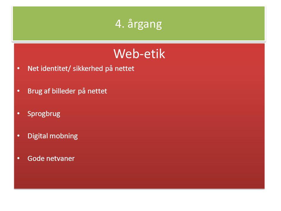 Web-etik 4. årgang Net identitet/ sikkerhed på nettet