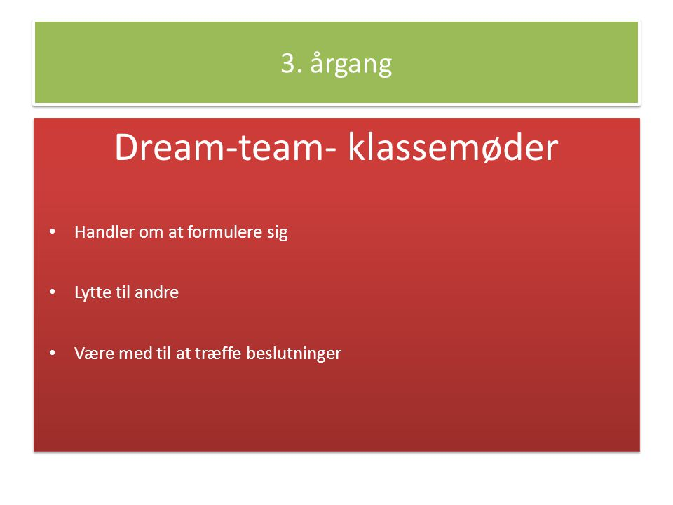 Dream-team- klassemøder