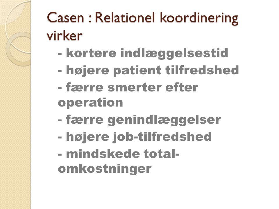 Casen : Relationel koordinering virker