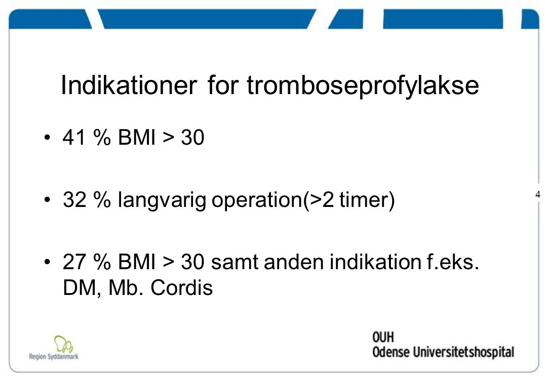 Indikationer for tromboseprofylakse