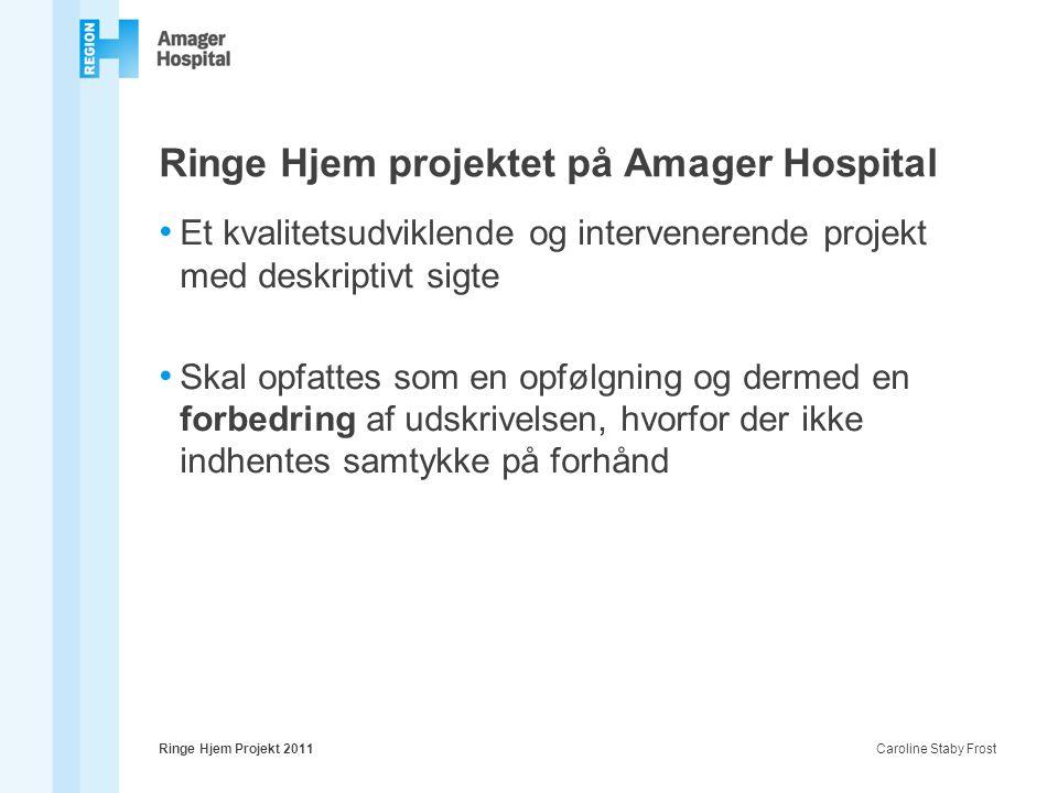 Ringe Hjem projektet på Amager Hospital