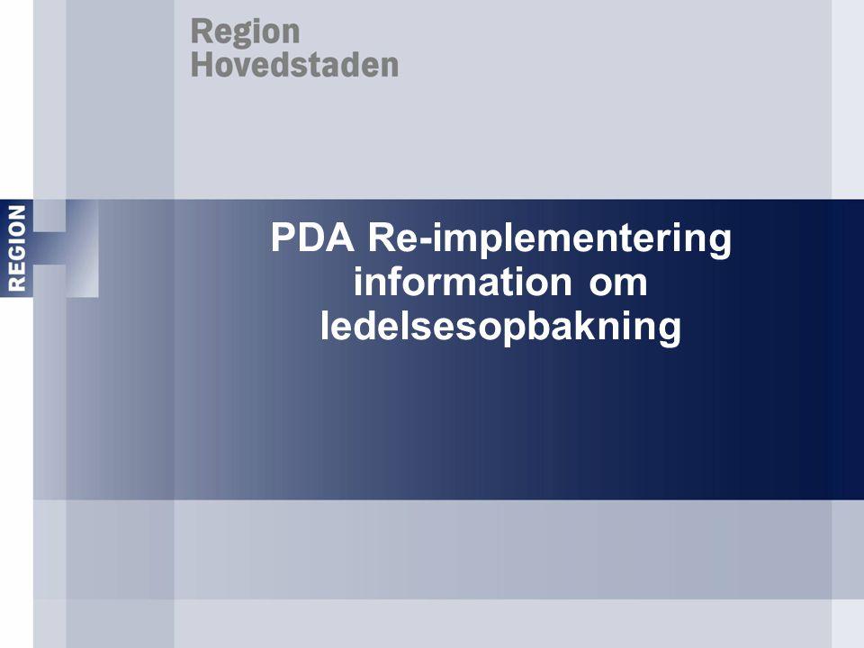 PDA Re-implementering information om ledelsesopbakning