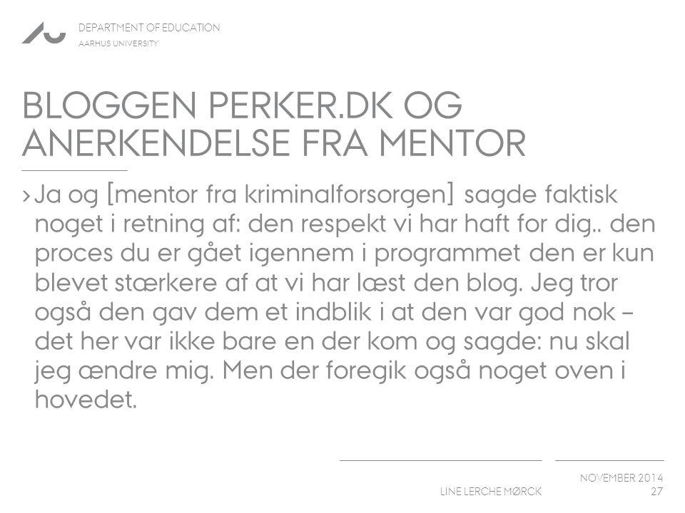 Bloggen Perker.dk og Anerkendelse fra mentor