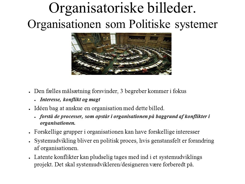 Organisatoriske billeder. Organisationen som Politiske systemer