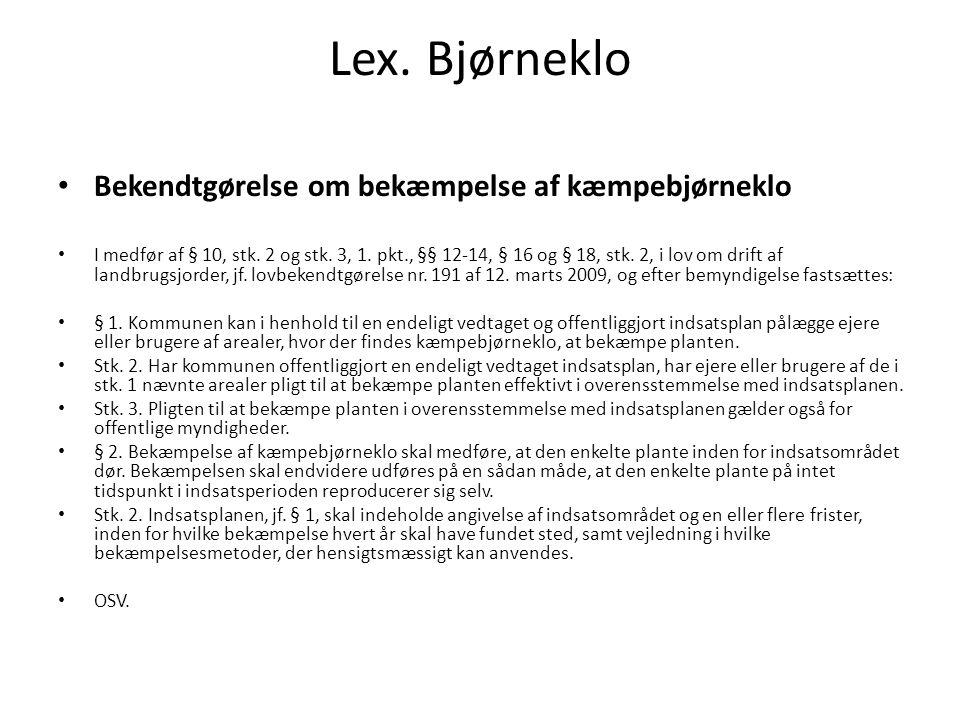 Lex. Bjørneklo Bekendtgørelse om bekæmpelse af kæmpebjørneklo